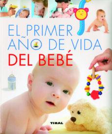 Descarga gratuita de ebooks móviles en jar EL PRIMER AÑO DE VIDA DEL BEBE de YOLANDA RUIZ 9788499282916 CHM