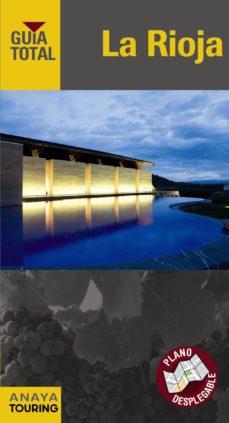 Costosdelaimpunidad.mx La Rioja 2012 (Guia Total) (Incluye Plano Desplegable) Image