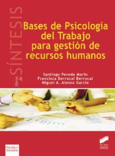 Bressoamisuradi.it Bases De Psicologia Del Trabajo Para Gestion De Recursos Humanos Image