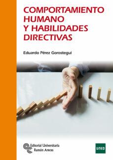 comportamiento humano y habilidades directivas-eduardo perez gorostegui-9788499613116