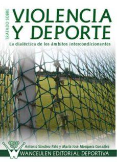 tratado sobre violencia y deporte (ebook)-maria jose mosquera gonzalez-9788499931616