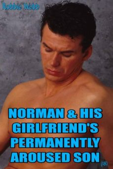 norman & his girlfriend's permanently aroused son(18) (ebook)-9788827538616