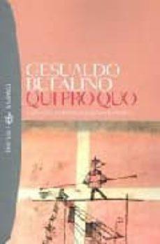 Descarga gratuita de los mejores libros del mundo. QUID PRO QUO in Spanish de BUFALINO GESUALDO, CON UNO SCRITTO DI GIUSEPPE TRAINA 9788845254116