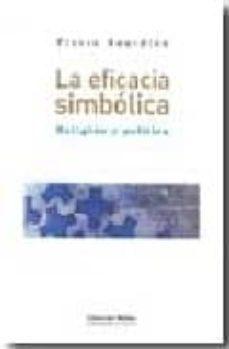 Chapultepecuno.mx La Eficacia Simbolica. Religion Y Politica Image