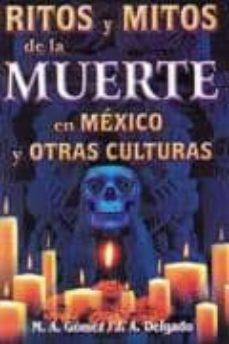 Lofficielhommes.es Ritos Y Mitos De La Muerte En Mexico Y Otras Culturas Image