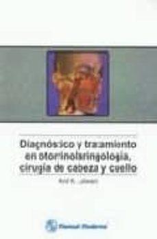 Descargas de prueba gratuitas de audiolibros DIAGNOSTICO Y TRATAMIENTO EN OTORRINOLARINGOLOGIA, CIRUGIA DE CAB EZA Y CUELLO de A. K. LALWANI MOBI FB2 9789707291416 in Spanish