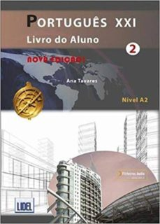 Descargar ebook francais gratuit PORTUGUES XXI 2 ALUMNO+@: NOVA EDICAO: LIVRO DO ALUNO + FICHEIROS AUDIO (Spanish Edition)