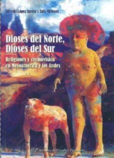 Encuentroelemadrid.es Dioses Del Norte, Dioses Del Sur: Religiones Y Cosmovision En Mes Oamerica Y Los Andes Image