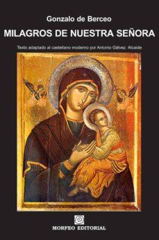 milagros de nuestra señora (texto adaptado al castellano moderno por antonio gálvez alcaide) (ebook)-antonio galvez alcaide-gonzalo de berceo-cdlap00002616