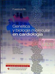 GENÉTICA Y BIOLOGÍA MOLECULAR EN LA CARDIOLOGÍA - VVAA | Triangledh.org