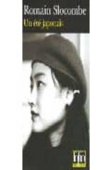 Descargar libros electrónicos gratuitos en línea kindle UNE ETE JAPONAIS: LA CRUCIFIXION EN JAUNE, UNE ENQUETE DE GILBERT WOODBROOKE (Literatura española)