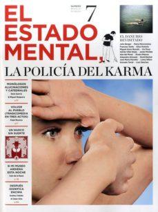 Eldeportedealbacete.es Revista El Estado Mental Nº 7: La Policia Del Karma Image