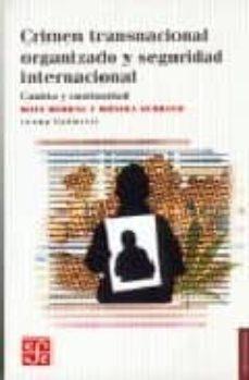 CRIMEN TRANSNACIONAL ORGANIZADO Y SEGURIDAD INTERNACIONAL: CAMBIO Y CONTINUIDAD - MATS BERDAL | Triangledh.org