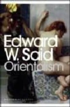orientalism: western conceptions of the orient-edward w. said-9780141187426