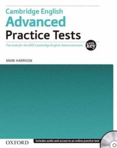 Descarga gratuita de libros de inglés en pdf. CAMBRIDGE ENGLISH: ADVANCED PRACTICE TESTS WITH KEY & AUDIO CD