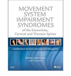 Descargas de libros electrónicos más vendidas gratis MOVEMENT SYSTEM IMPAIRMENT SYNDROMES OF THE EXTREMIETIES, CERVICA L AND THORACIC SPINES RTF DJVU