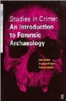 studies in crime: an introduction to forensic archaeology-john hunter-9780415166126
