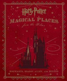harry potter: magical places from the films-jody revenson-9781783296026