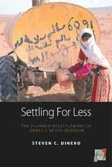 settling for less (ebook)-steven c. dinero-9781845459826
