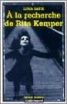 Descargas de libros de audio populares gratis A LA RECHERCHE DE RITA KEMPER