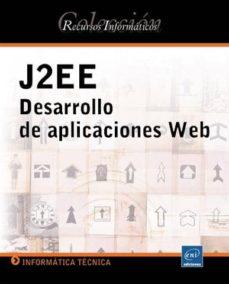 Descargar J2EE: DESARROLLO DE APLICACIONES WEB gratis pdf - leer online