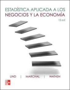 estadistica aplicada a los negocios y la economia (15ª ed.)-douglas lind-9786071507426