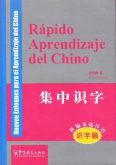 Descargar RAPIDO APRENDIZAJE DEL CHINO: NUEVOS ENFOQUES PARA EL APRENDIZAJE DEL CHINO gratis pdf - leer online
