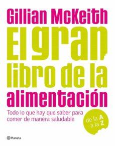 el gran libro de la alimentacion-gillian mckeith-9788408090526