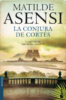 Bressoamisuradi.it La Conjura De Cortes (Trilogía Martín Ojo De Plata 3) Image