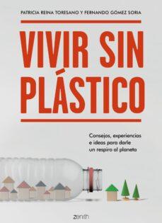 Iguanabus.es Vivir Sin Plastico: Consejos, Experiencias E Ideas Para Darle Un Respiro Al Planeta Image