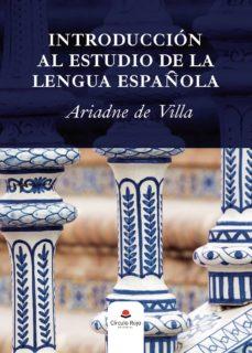 Colecciones de libros electrónicos: INTRODUCCIÓN AL ESTUDIO DE LA LENGUA ESPAÑOLA
