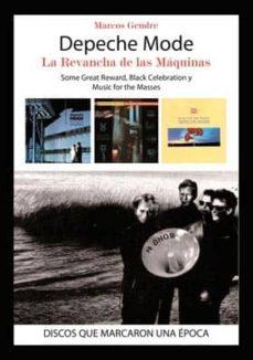 Descargar DEPECHE MODE: LA REVANCHA DE LAS MAQUINAS gratis pdf - leer online