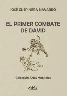 el primer combate de david (ebook)-jose cuspinera navarro-9788415402626