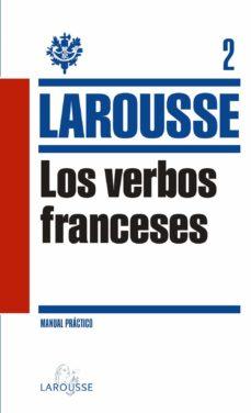 Descargas fáciles de libros electrónicos en inglés LOS VERBOS FRANCESES  (Literatura española) 9788415411826 de