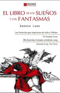 Descargas de epub para ebooks EL LIBRO DE LOS SUEÑOS Y LOS FANTASMAS in Spanish de ANDREW LANG