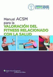 Treninodellesaline.it Manual Acsm Para La Valoración Del Fitness Relacionado Con La Sal Ud (4ª Ed.) Image