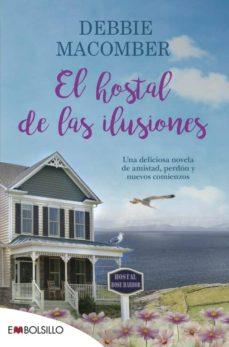 Libros en línea gratis descargar libros electrónicos EL HOSTAL DE LAS ILUSIONES in Spanish de DEBBIE MACOMBER