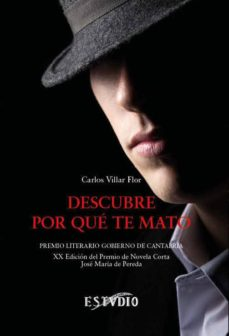 Descargar libros de internet gratis DESCUBRE POR QUE TE MATO CHM PDB FB2 in Spanish de CARLOS VILLAR FLOR