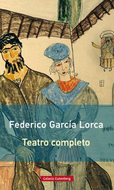 Se descarga ebook TEATRO COMPLETO en español de FEDERICO GARCIA LORCA