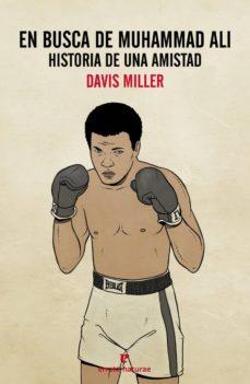 en busca de muhammad ali-davis miller-9788416544226