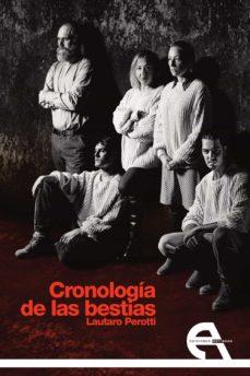 Libros descargables gratis para iphone 4 CRONOLOGIA DE LAS BESTIAS de LAUTARO PEROTTI RTF
