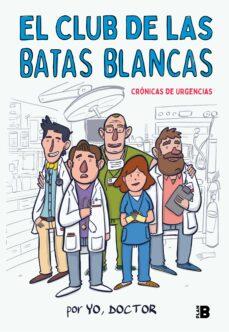 Descargar y leer EL CLUB DE LAS BATAS BLANCAS gratis pdf online 1