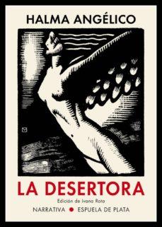 Ebooks mobi format descargar gratis LA DESERTORA: EL TEMPLO PROFANADO (PRO MATER) Y LA DESERTORA. DOS COLECCIONES DE CUENTOS 9788417146726 en español