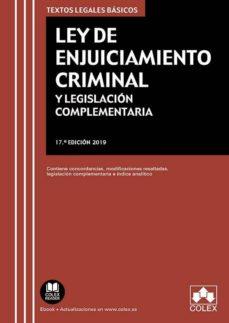 Descargar LEY DE ENJUICIAMIENTO CRIMINAL Y LEGISLACION COMPLEMENTARIA gratis pdf - leer online