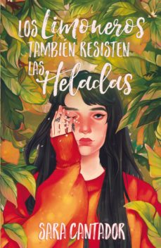 Descargar kindle books en pdf LOS LIMONEROS TAMBIEN RESISTEN LAS HELADAS in Spanish de SARA CANTADOR