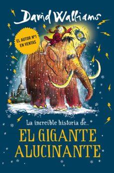 Padella.mx La Increible Historia De El Gigante Alucinante Image