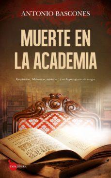 Descargas de libros en línea gratis MUERTE EN LA ACADEMIA