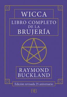 Relaismarechiaro.it Wicca. Libro Completo De La Brujeria Image
