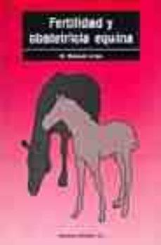 Ibooks descarga libros gratis. FERTILIDAD Y OBSTETRICIA EQUINA (Spanish Edition) 9788420007526