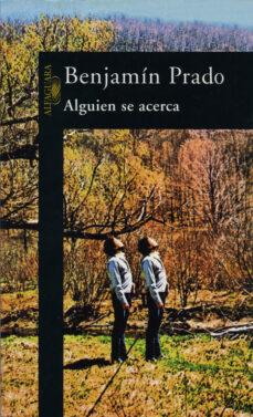 Descarga de libro completo gratis ALGUIEN SE ACERCA 9788420483726